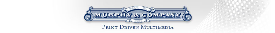 Paul H. Murphy & Company - Print Driven Multimedia